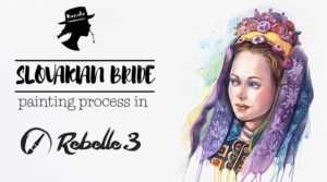 Rebelle 3 tutorial – Slovakian Bride digital watercolors process {video}